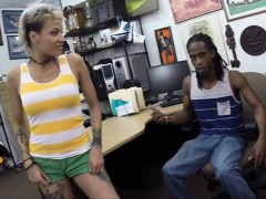 Black BF pawns her girls twat and fucked at the pawnshop